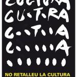 En Defensa dels Valors Públics de la Cultura: «No Retalleu la Cultura»